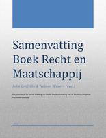 SAMENVATTING: Samenvatting boek Recht en Maatschappij, De sociale werking van het recht, druk 4