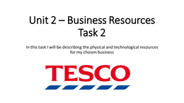 unit 2 m3 business resources unit 2: business resources p5 is the business profitable the closing capitals for both years are very similar and propose that not only is the business very profitable but it is also maintaining its financial position within the market.