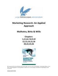 SAMENVATTING: Marketing Research: An Applied Approach. Malhotra, Birks & Wills